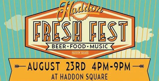 Haddon Fresh Fest!