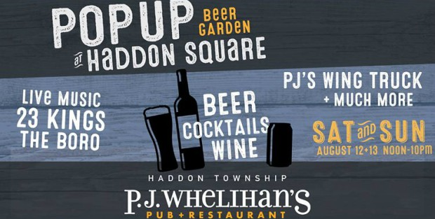 POPUP Beer Garden at Haddon Square this Weekend!